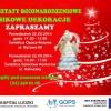 Kultura: warsztaty bożonarodzeniowe w Opacz-Kolonii